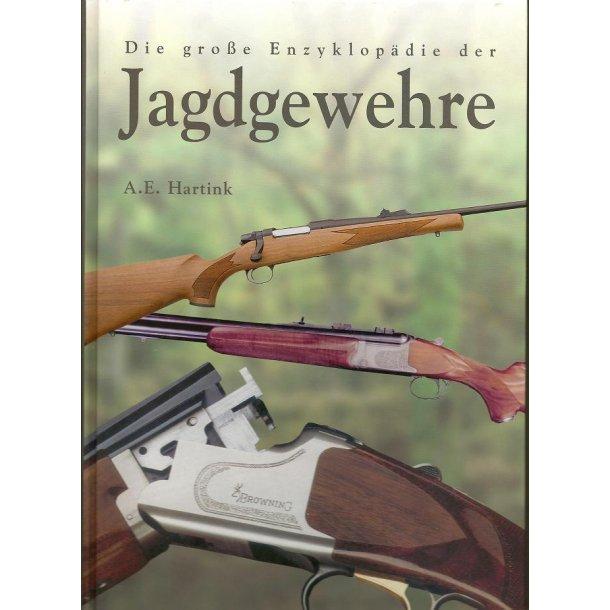 Die grosse Enzyklopädie der Jagdgewehre