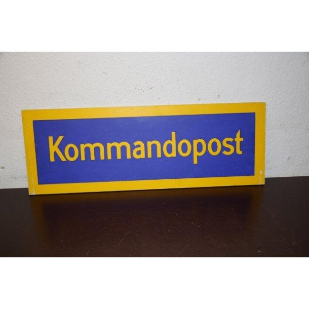 Skilt - ''Kommandopost''