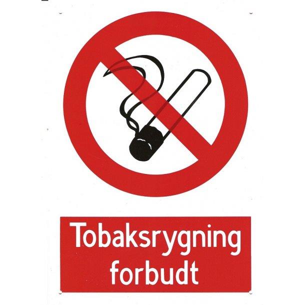 Skilt - ''Tobaksrygning forbudt''