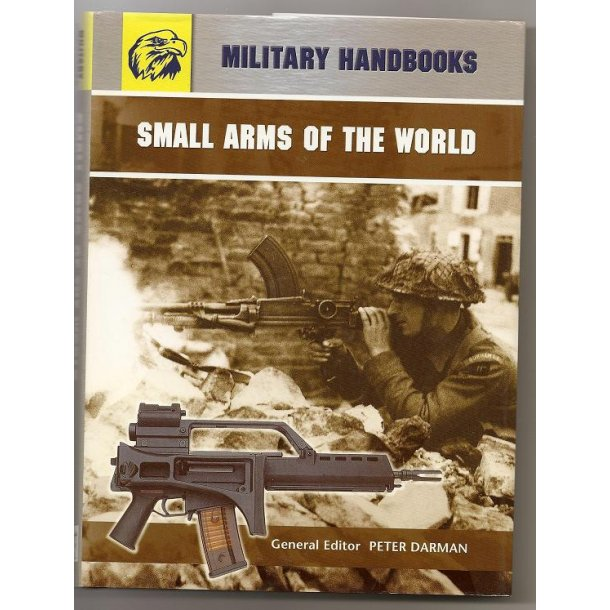 SMALL ARMS OF THE WORLD.